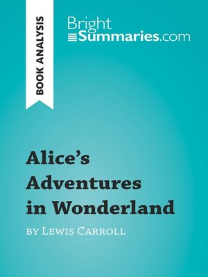 cover image of Alice's Adventures in Wonderland by Lewis Carroll (Book Analysis)
