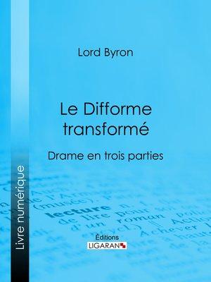 cover image of Le Difforme transformé