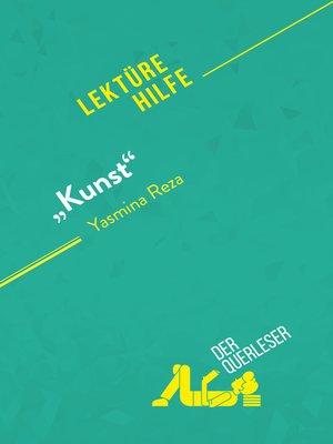 "cover image of ""Kunst"" von Yasmina Reza (Lektürehilfe)"