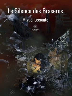 cover image of Le Silence des Braseros