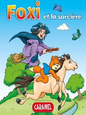 cover image of Foxi et la sorcière