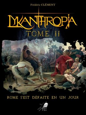cover image of Lykanthropia--Tome 2