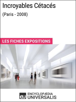 cover image of Incroyables Cétacés (Paris--2008)