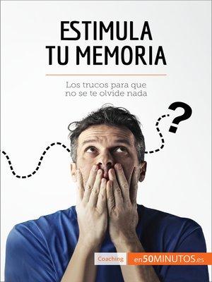 cover image of Estimula tu memoria