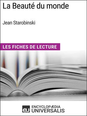 cover image of La Beauté du monde de Jean Starobinski