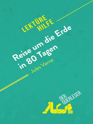 cover image of Reise um die Erde in 80 Tagen von Jules Verne (Lektürehilfe)
