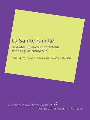 cover image of La Sainte famille