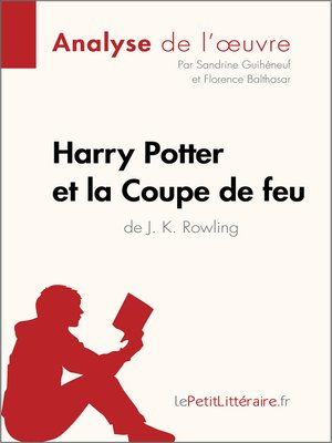 cover image of Harry Potter et la Coupe de feu de J. K. Rowling (Analyse de l'oeuvre)