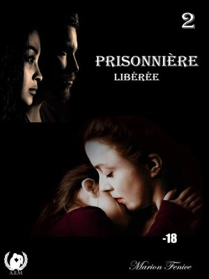 cover image of Prisonnière--Tome 2