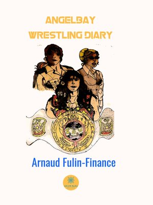 cover image of Angelbay wrestling diary