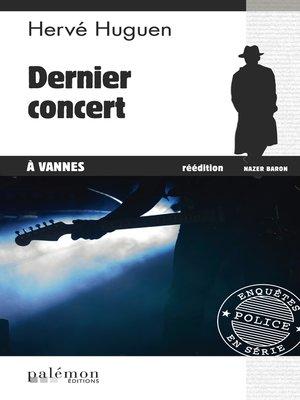 cover image of Dernier concert à Vannes