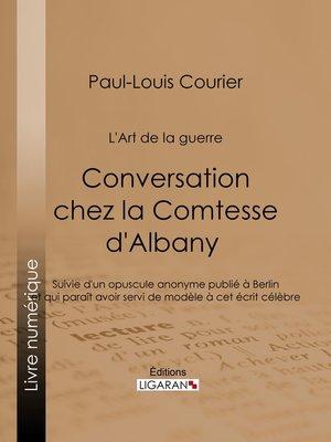 cover image of Conversation chez la Comtesse d'Albany (L'Art de la guerre)