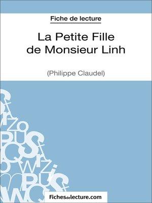 cover image of La Petite Fille de Monsieur Linh de Philippe Claudel (Fiche de lecture)