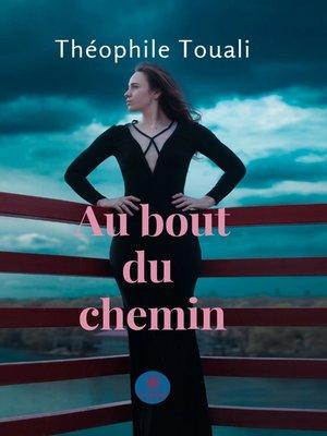 cover image of Au bout du chemin