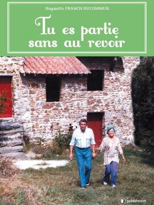 cover image of Tu es partie sans au revoir