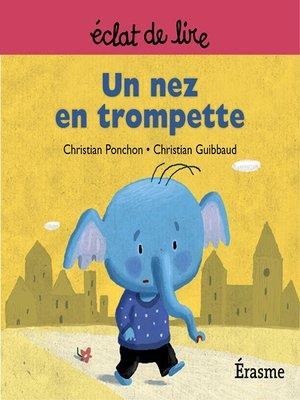 cover image of Un nez en trompette