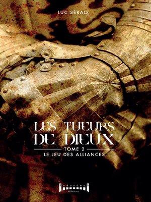 cover image of Les tueurs de Dieux--Tome 2