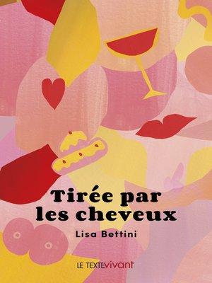 cover image of Tirée par les cheveux