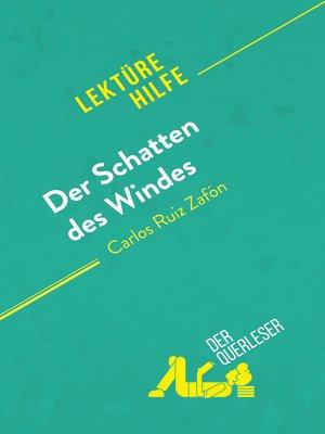 cover image of Der Schatten des Windes von Carlos Ruiz Zafón (Lektürehilfe)