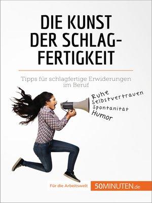 cover image of Die Kunst der Schlagfertigkeit