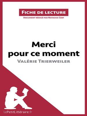 cover image of Merci pour ce moment de Valérie Trierweiler (Fiche de lecture)