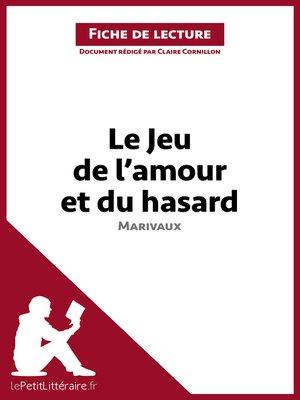 cover image of Le Jeu de l'amour et du hasard de Marivaux (Fiche de lecture)