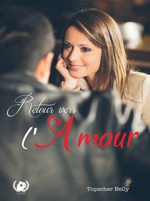 cover image of Retour vers l'amour