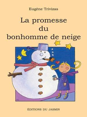 cover image of La promesse du bonhomme de neige