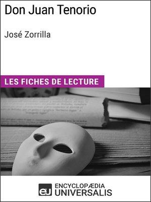 cover image of Don Juan Tenorio de José Zorrilla (Les Fiches de Lecture d'Universalis)