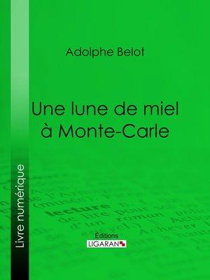 cover image of Une lune de miel à Monte-Carle