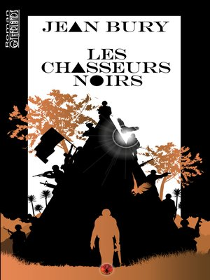 cover image of Les chasseurs noirs