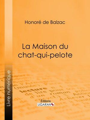 cover image of La Maison du chat-qui-pelote