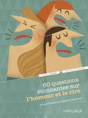 cover image of 60 questions étonnantes sur l'humour et le rire et les réponses qu'y apporte la science