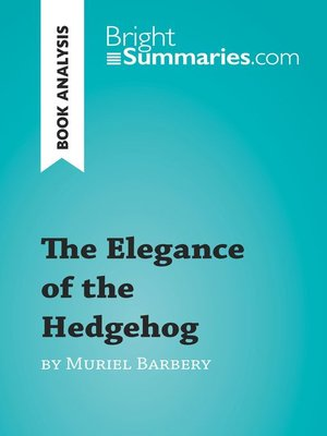 cover image of The Elegance of the Hedgehog by Muriel Barbery (Book Analysis)