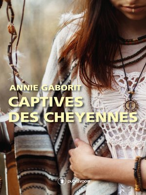 cover image of Captives des Cheyennes