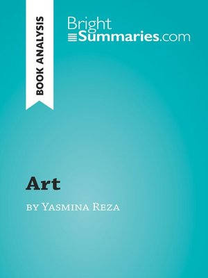 cover image of 'Art' by Yasmina Reza: Summary, Analysis and Reading Guide