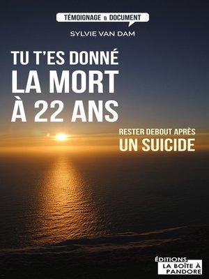 cover image of Tu t'es donné la mort à 22 ans