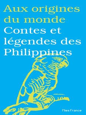 cover image of Contes et légendes des Philippines
