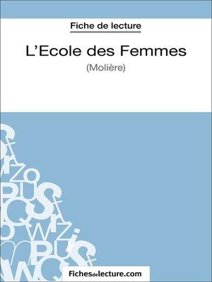 cover image of L'Ecole des Femmes de Molière (Fiche de lecture)