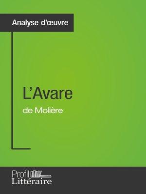 cover image of L'Avare de Molière (Analyse approfondie)