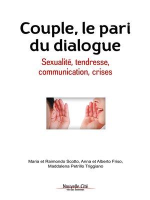 cover image of Couple, le pari du dialogue