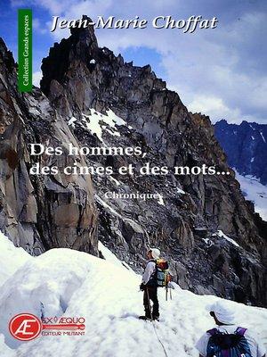 cover image of Des hommes, des cimes et des mots
