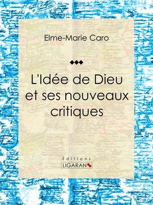 cover image of L'Idée de Dieu et ses nouveaux critiques