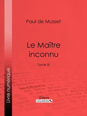 cover image of Le Maître inconnu, Tome 3