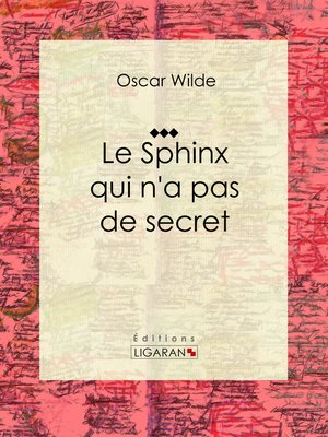 cover image of Le Sphinx qui n'a pas de secret