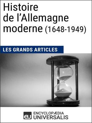 cover image of Histoire de l'Allemagne moderne (1648-1949)