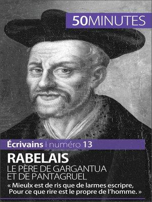 cover image of Rabelais, le père de Gargantua et de Pantagruel