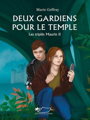 cover image of Deux gardiens pour le temple