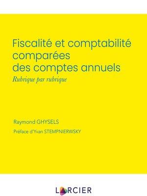 cover image of Fiscalité et comptabilité comparées des comptes annuels