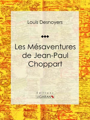 cover image of Les Mésaventures de Jean-Paul Choppart
